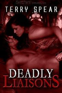 Deadly Liaisons by Terry Spear