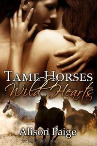 Tame Horses Wild Hearts