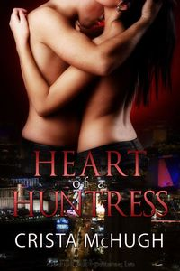 HEART OF A HUNTRESS