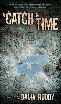 A Catch In Time