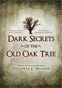 Dark Secrets of the Old Oak Tree