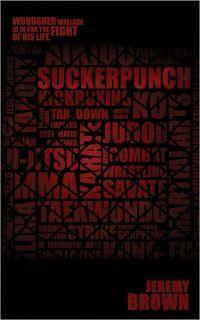 Suckerpunch by Jeremy Brown
