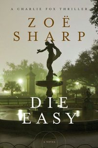Die Easy by Zoe Sharp