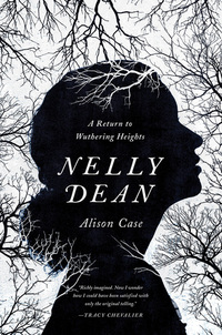 Nelly Dean : A Return to Wuthering Heights