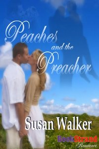 Peaches and the Preacher