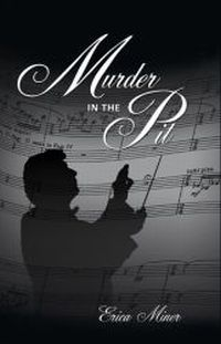 Murder In The Pit by Erica Miner