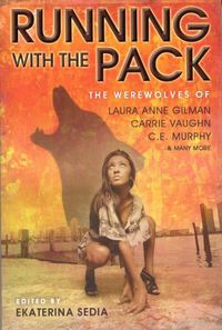 Running With The Pack by Laura Anne Gilman