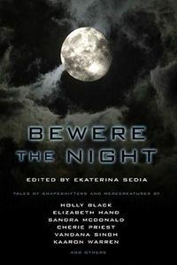 Bewere The Night by Sandra McDonald