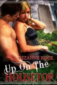 Up on the Housetop by Suzanne Rock