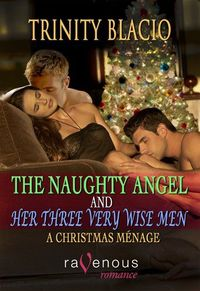 The Naughty Angel and Three Very Wise Men, by Trinity Blacio