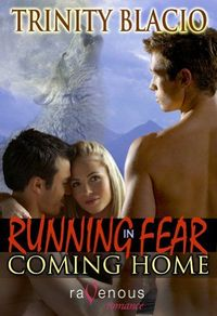 Running In Fear: Coming Home by Trinity Blacio
