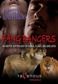 Fang Bangers - An Erotic Anthology of Fangs, Claws, Sex and Love