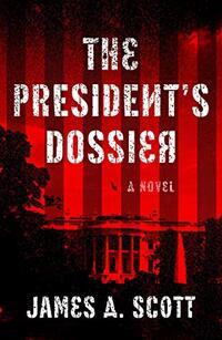 The President's Dossier