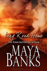 Long Road Home by Maya Banks