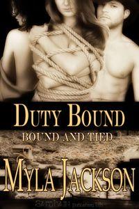 Duty Bound by Myla Jackson