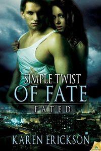 Single Twist Of Fate by Karen Erickson