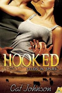 Hooked: Studs In Spurs by Cat Johnson