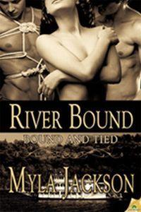 River Bound by Myla Jackson