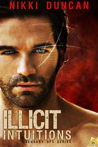Illicit Intuitions by Nikki Duncan