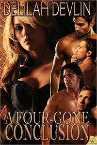 A Four-Gone Conclusion by Delilah Devlin