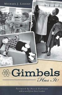 Gimbels Has It!