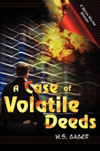 A Case of Volatile Deeds