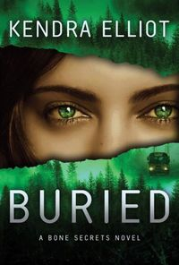 Buried by Kendra Elliot