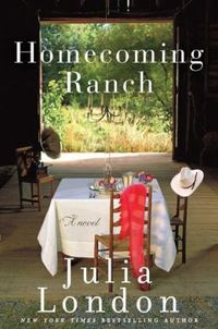 Homecoming Ranch by Julia London