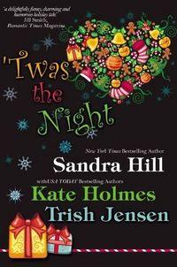 'Twas the Night by Sandra Hill
