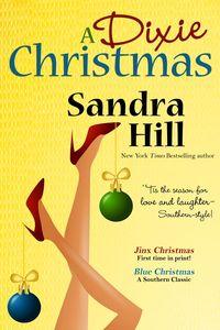 A Dixie Christmas by Sandra Hill