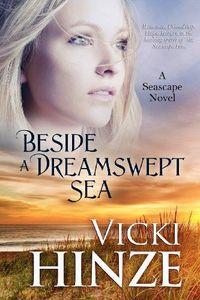 Beside A Dreamswept Sea by Vicki Hinze