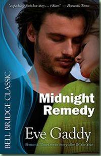 Midnight Remedy by Eve Gaddy