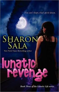 Lunatic Revenge by Sharon Sala