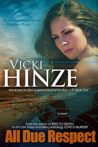 All Due Respect by Vicki Hinze