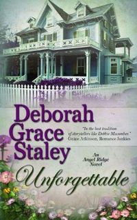 Unforgettable by Deborah Grace Staley