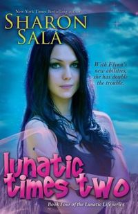 Lunatic Times Two by Sharon Sala