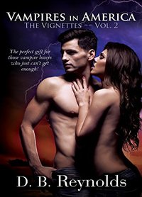 Vampires in America: The Vignettes Volume 2
