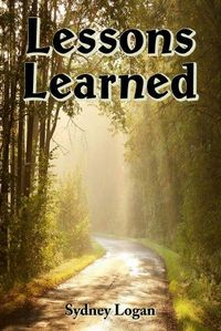 Excerpt of Lessons Learned by Sydney Logan