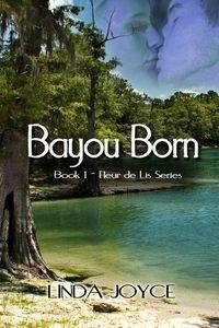 Bayou Born