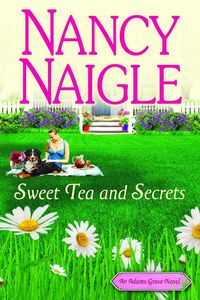 Sweet Tea and Secrets by Nancy Naigle