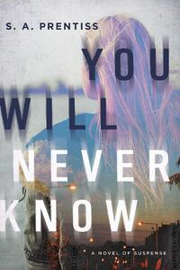 You Will Never Know