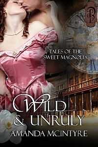 Wild and Unruly by Amanda McIntyre
