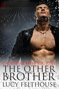 Calendar Men: Mr June - The Other Brother