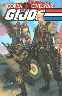 G.I. Joe: Cobra Civil War Vol. 1 by Javier Saltares