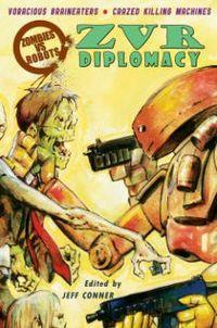 Zombies Vs Robots: Diplomacy