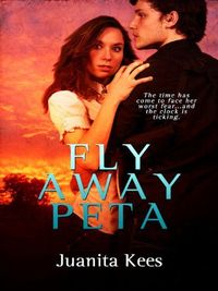 Excerpt of Fly Away Peta by Juanita Kees