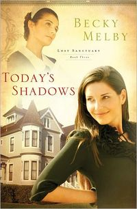 Today's Shadow by Becky Melby