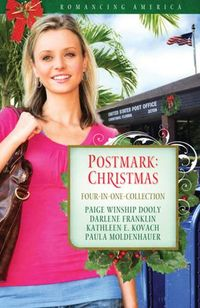 Postmark: Christmas by Paige Winship Dooly