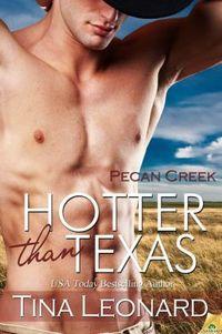 Hotter Than Texas by Tina Leonard