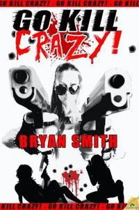 Go Kill Crazy!
